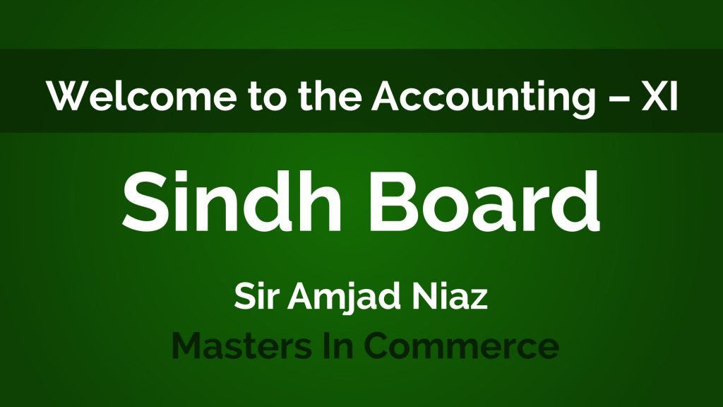Accounting - XI First Year - Sindh Board