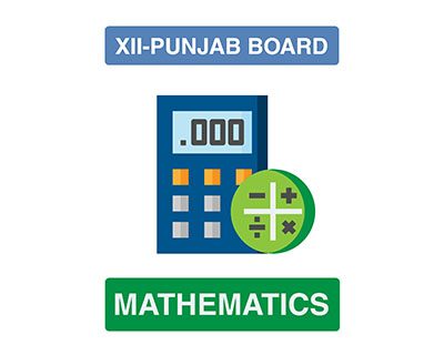 Mathematics - XII Second Year - Punjab Board
